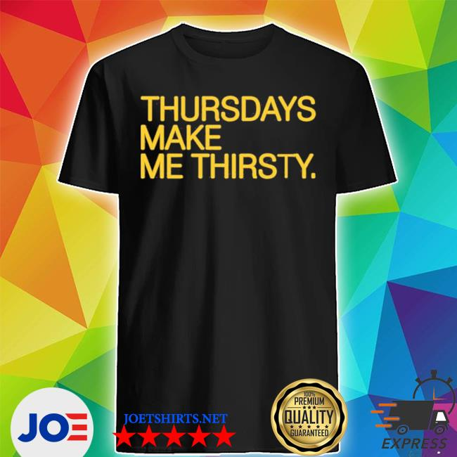 Official thursdays make me thirsty myrtle beach pelicans obvious shirt