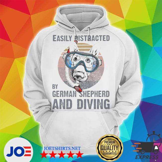 Easily distracted by german Shepherd and sCuba diving vintage retro s Unisex Hoodie