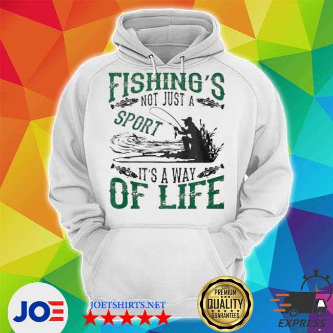 Fishings not just a sport its a way of life 2021 s Unisex Hoodie