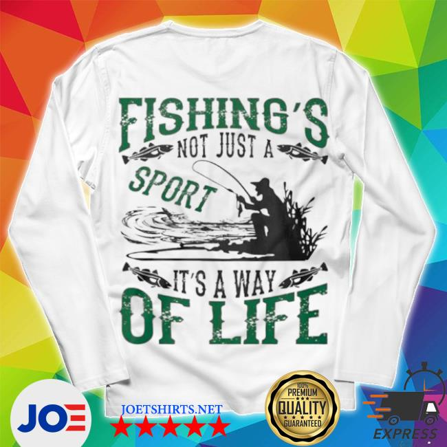 Fishings not just a sport its a way of life 2021 s Unisex Long Sleeve Tee