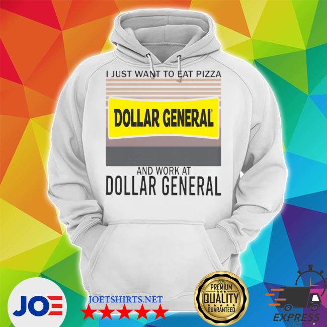 I just want to eat pizza dollar general and work at dollar general vintage s Unisex Hoodie