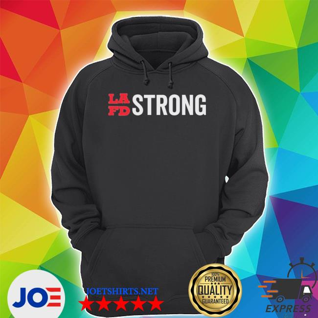 Lafd strong s Unisex Hoodie