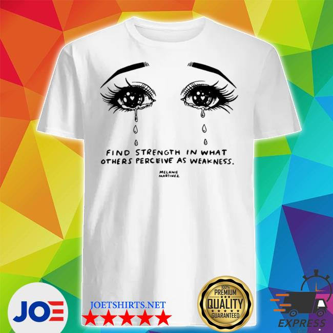 Melanie martinez merch melanie martinez crying strength shirt