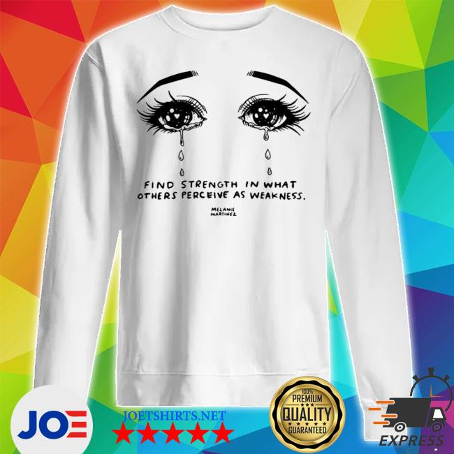 Melanie martinez merch melanie martinez crying strength s Unisex Sweatshirt