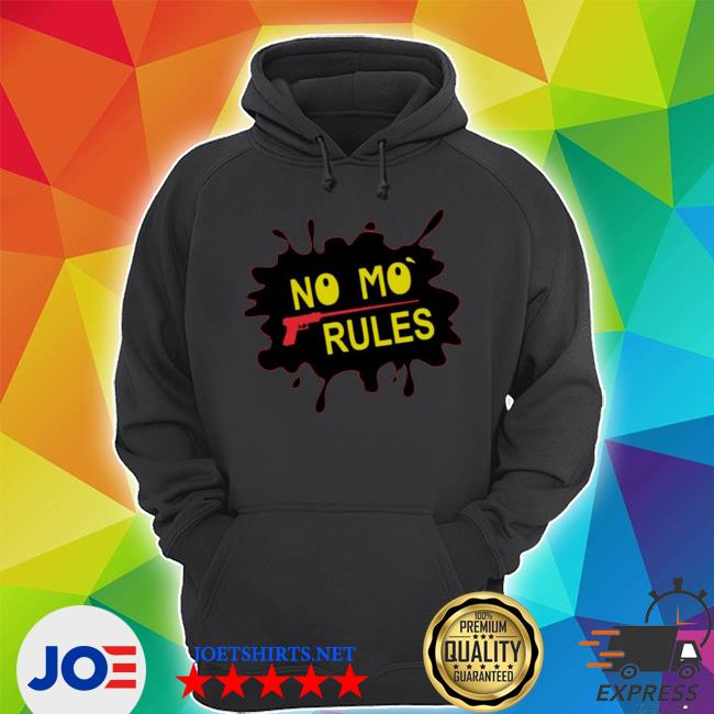 No mo rules s Unisex Hoodie