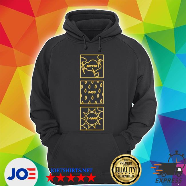 Official better days square s Unisex Hoodie