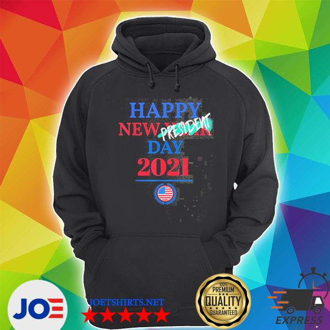 Official happy new year president inauguration day 2021 s Unisex Hoodie