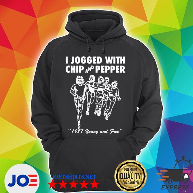 Official i jogged with chip and pepper 1987 young and free s Unisex Hoodie