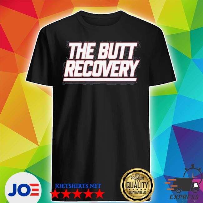 Official the butt recovery new york giants shirt