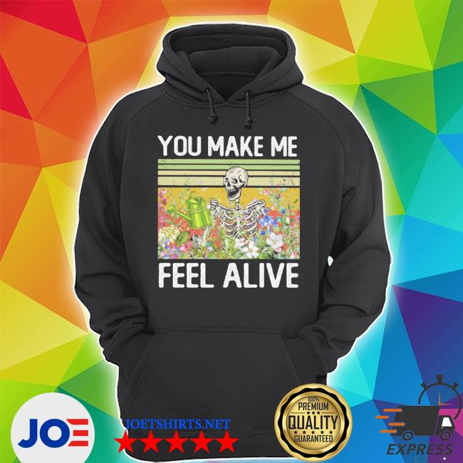 Official you make me feel alive skeleton vintage s Unisex Hoodie
