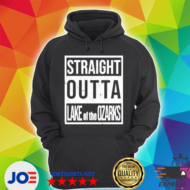 Straight outta lake of the ozarks s Unisex Hoodie