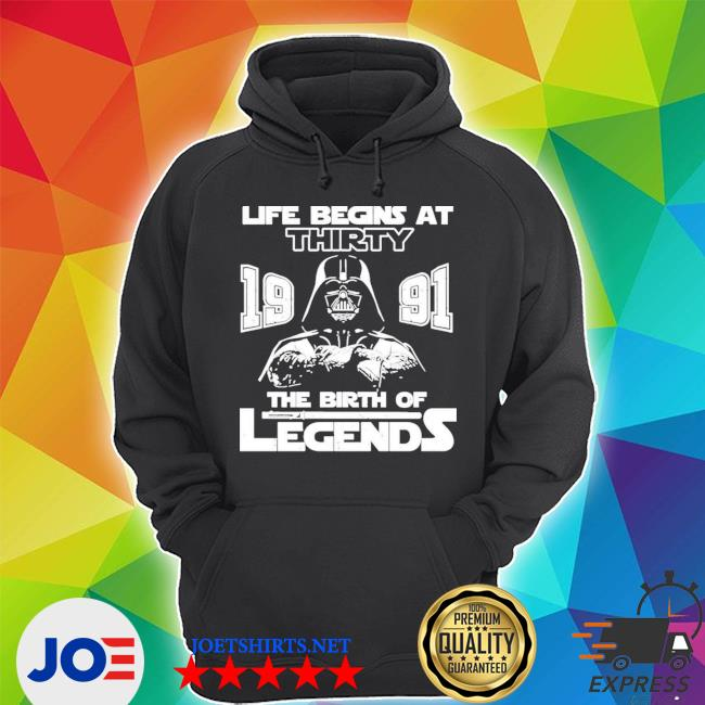 The mandalorian life begins at thirty 1991 the birth of legend s Unisex Hoodie